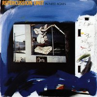 In Need Again — Repercussion Unit