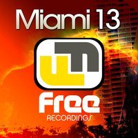 Free Recordings Miami 13 — сборник