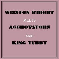 Winston Wright Meets Aggrovators & King Tubby — Jackie Mittoo, Winston Wright