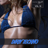 Dirty Techno, Vol. 10 — сборник