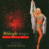 Midnight Magic — Dr. Samy Farag