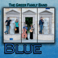 Blue — The Greer Family Band