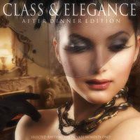 Class & Elegance: After Dinner Edition — сборник