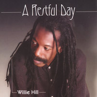A Restful Day — Willie Hill