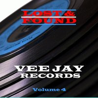 Lost & Found - Vee Jay - Volume 4 — сборник