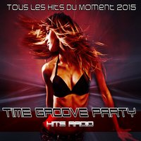 Time Groove Party Hits Radio — сборник