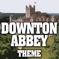 Downton Abbey — Greatest Soundtracks Ever