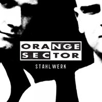 Stahlwerk — Orange Sector