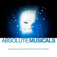 Absolute Musicals — The Capital Stage Cast And Orchestra