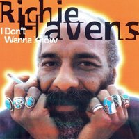 I Don't Wanna Know — Richie Havens
