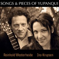 Songs and Pieces of Yupanqui — Reinhold Westerheide