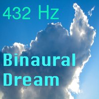 Binaural Dream — 432 Hz