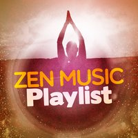 Zen Music Playlist — Radio Zen Music
