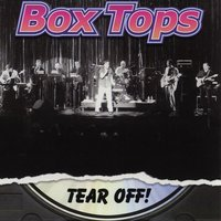 Tear off! — The Box Tops