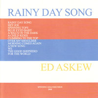 Rainy Day Song — Ed Askew