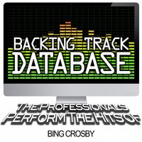 Backing Track Database - The Professionals Perform the Hits of Bing Crosby — The Professionals