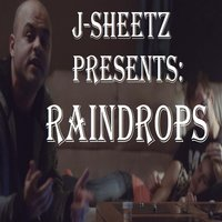Raindrops — J-Sheetz