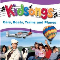 Kidsongs: Cars, Boats, Trains And Planes — Kidsongs