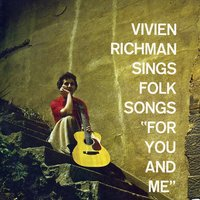 Sings Folk Songs for You and Me — Vivien Richman