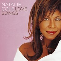 Love Songs — Natalie Cole