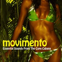 Movimento - Essential Sounds from the Copa Cabana — сборник