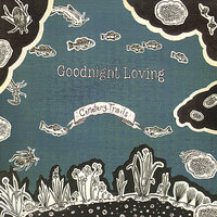 Cemetery Trails — The Goodnight Loving