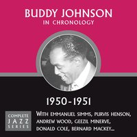 Complete Jazz Series 1950 - 1951 — Buddy Johnson