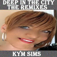 Deep in the City — Kym Sims