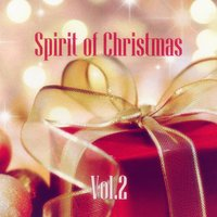 Spirit of Christmas - Vol. 2 — сборник