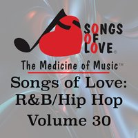 Songs of Love: R&B Hip Hop, Vol. 30 — сборник
