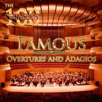 The 100 Best Classical Masterworks: Famous Overtures and Adagios — Людвиг ван Бетховен