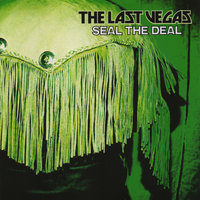 Seal the Deal — The Last Vegas