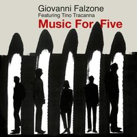 Music for Five — Giovanni Falzone, Tinotracanna
