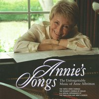 Annie's Songs, Vol. I — Andrew Lloyd Webber, Michael Legrand, Barry Manilow, Stephen Sondheim, Johnny Mercer, David Friedman