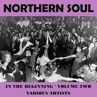 Northern Soul - In the Beginning Vol. 2 — сборник