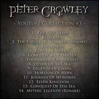 Youtube Collection #3 — Peter Crowley