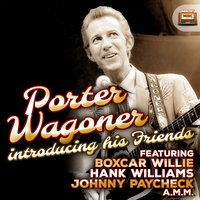 Porter Wagoner Introducing His Friends — сборник