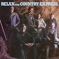 Relax With Country Express — Country Express