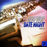 Doo Wop Date Night, Vol. 2 — сборник