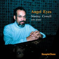 Angel Eyes — Stanley Cowell