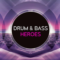 Drum & Bass Heroes — DJ Turn Step
