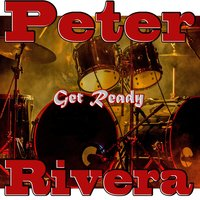 Get Ready — Peter Rivera