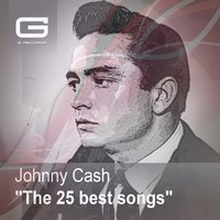 The 25 Best Songs — Johnny Cash