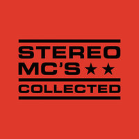 Collected — Stereo MC's