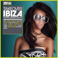 Takeover IBIZA 2016 - The Progressive Edition — сборник