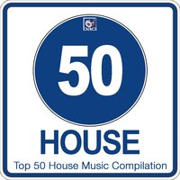 Top 50 House Music Compilation, Vol. 2 — сборник