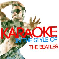 Karaoke (In the Style of the Beatles) — Ameritz Digital Karaoke