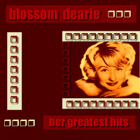 Blossom Dearie Her Greatest Hits — Blossom Dearie