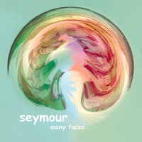 Many Faces — Seymour