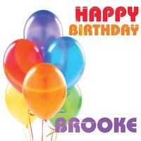 Happy Birthday Brooke — The Birthday Crew